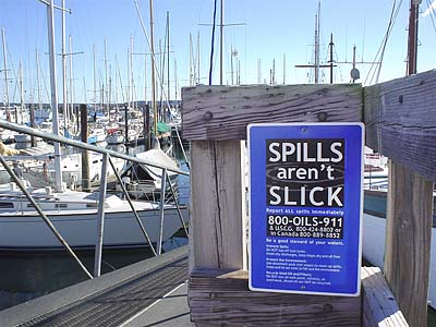 A Spills aren't Slick sign posted at Port Townsend Marina in Washington.